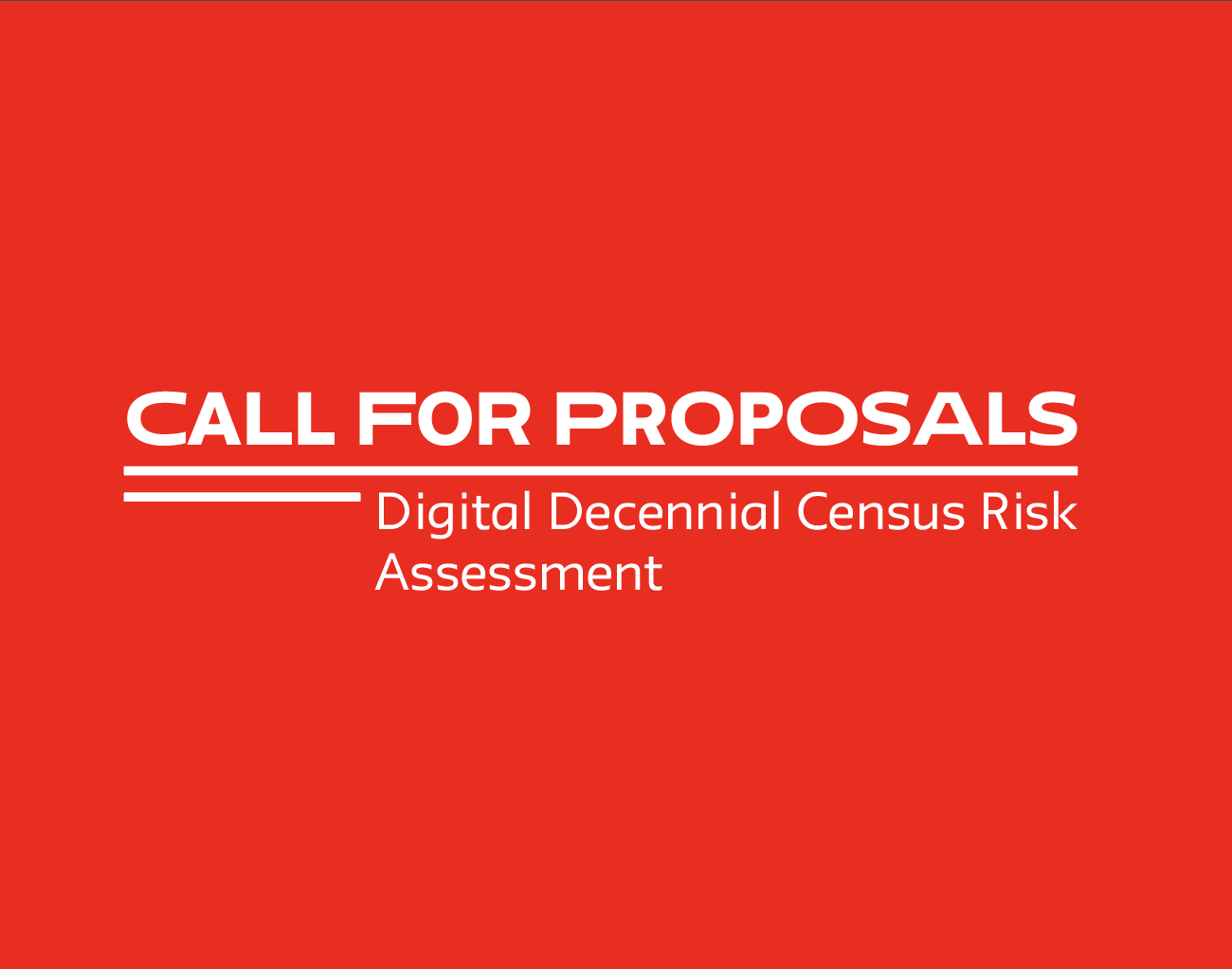 Call for Proposals: Digital Decennial Census Risk Assessment